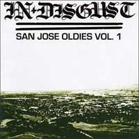 Image of IN DISGUST San Jose Oldies Vol. 1 CD