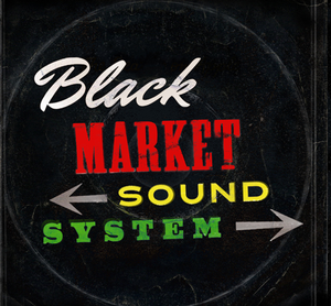 "Image of Black Market Sound System S/T 7"""