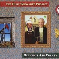 """Image of Rudy Schwartz Project """"Delicious Ass Frenzy"""" CD"""