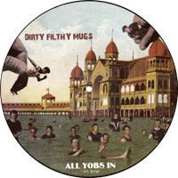 "Image of Dirty Filthy Mugs ""All Yobs In"" Vinyl Picture Disc"