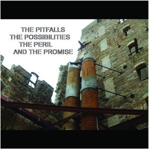 Image of The Pitfalls, the Possibilities, the Peril and the Promise CD EP
