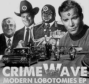 "Image of CRIME WAVE Modern Lobotomies 7"""