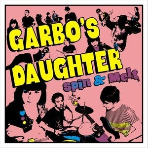 "Image of Garbo's Daughter ""Spin & Melt"" 7"""
