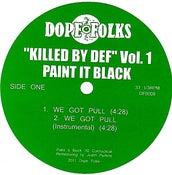 Image of KILLED BY DEF VOL. 1 PAINT IT BLACK / THE SERVANTS
