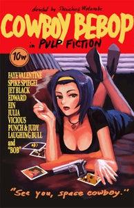 Image of Pulp Faye-ction (Cowboy Bebop) - Print 12x18