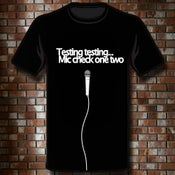 "Image of T-Shirt ""Mic check"""