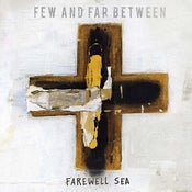 Image of Few and Far Between - Farewell Sea (Remix) CD