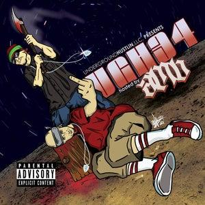 Image of Underground Hustlin Volume 34 hosted by AMB (Axe Murder Boyz)
