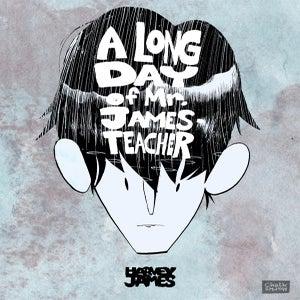 Image of A Long Day of Mr. James-Teacher - HARVEYJAMES