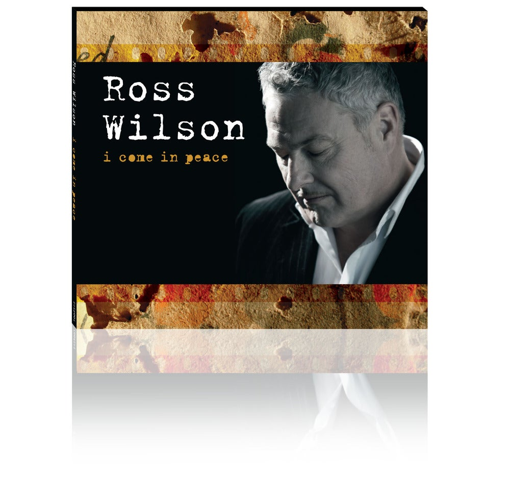 Image of Ross Wilson I Come In Peace 2010 (CD)
