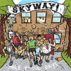 """Image of SKYWAY """"Take These Days"""" TDR001"""