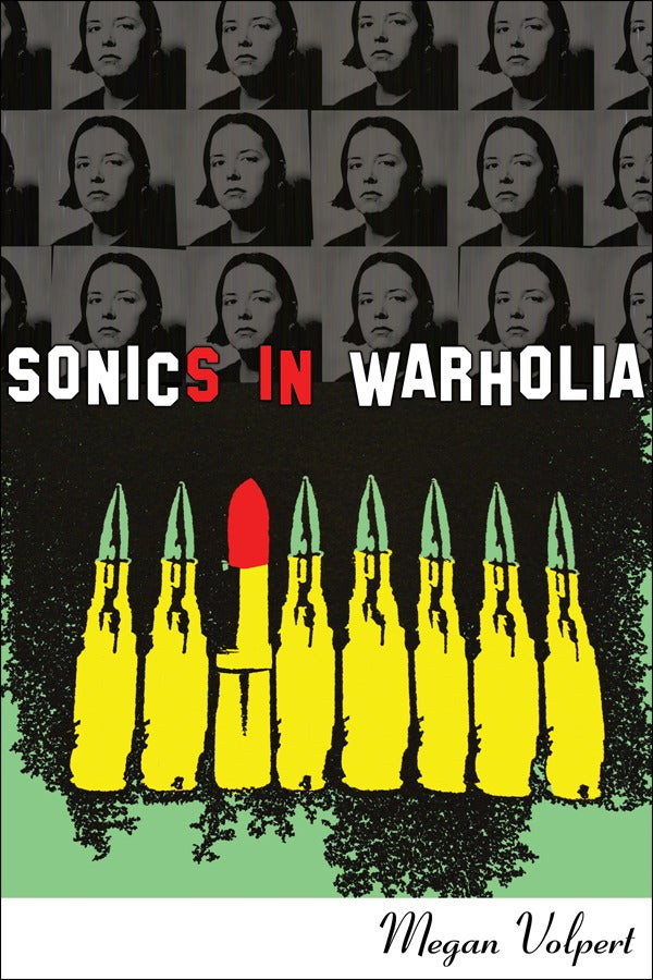 sibling rivalry press sonics in warholia by megan volpert image of sonics in warholia by megan volpert