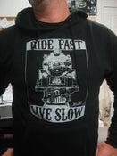 "Image of ON SALE! ""Ride Fast, Live Slow"" Hooded Sweatshirt"