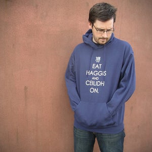 Image of 'Eat Haggis and Ceilidh On' Hoodie