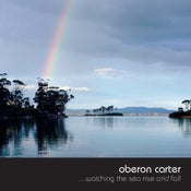 Image of Oberon Carter music pack :: Watching the Sea Rise & Fall + Natural Life