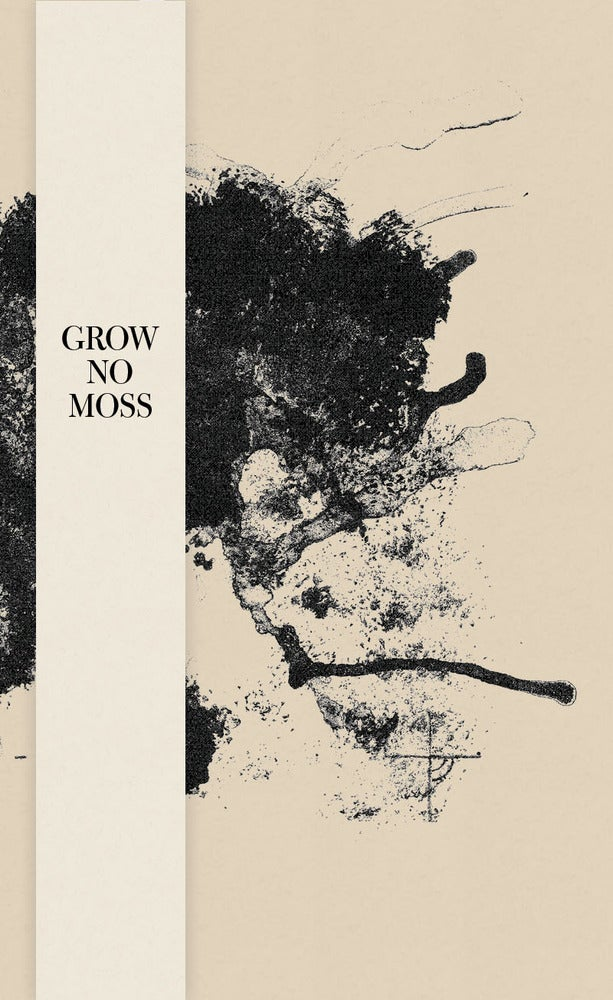 Poetry Book Covers Ideas : Grow no moss — book