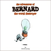 Image of The Adventures of Bernard The World Destroyer PDF