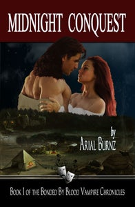 Image of MIDNIGHT CONQUEST - Book 1 of the Bonded By Blood Vampire Chronicles