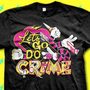 Image of Let's Go Do Crime