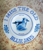 Image of I Miss The Old Blue Jays