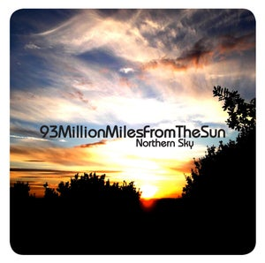 "Image of 93MillionMilesFromTheSun - ""Northern Sky"" CD ALBUM"