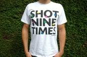Image of Shot Nine Times T Shirt