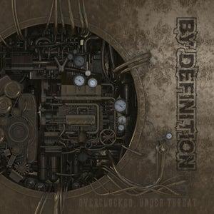 Image of Overclocked, Under Threat CD