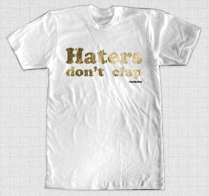 Image of Haters Don't Clap