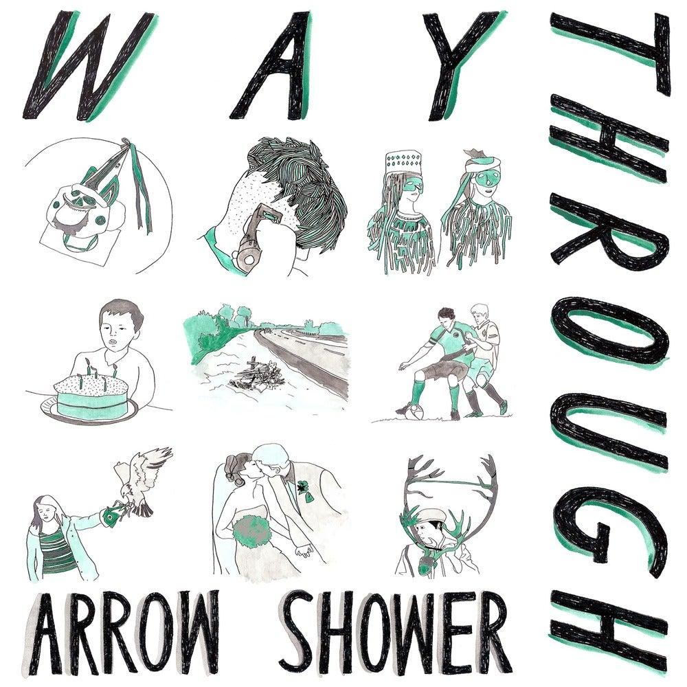 Image of WAY THROUGH - Arrow Shower