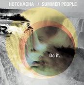 """Image of Summer People/HotChaCha Split 12"""" EP """"Do It"""""""
