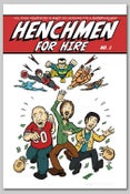 Image of Henchmen for Hire - The First Issue