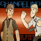 Image of Changeling-Socialfist Two-Pack