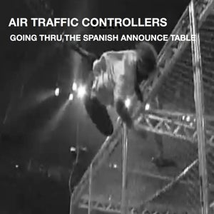 Image of Air Traffic Controllers- Going Thru The Spanish Announce Table CD (PAR 012-2)