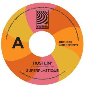 "Image of Superplastique - Hustlin 7"" - Free Shipping Across Australia"