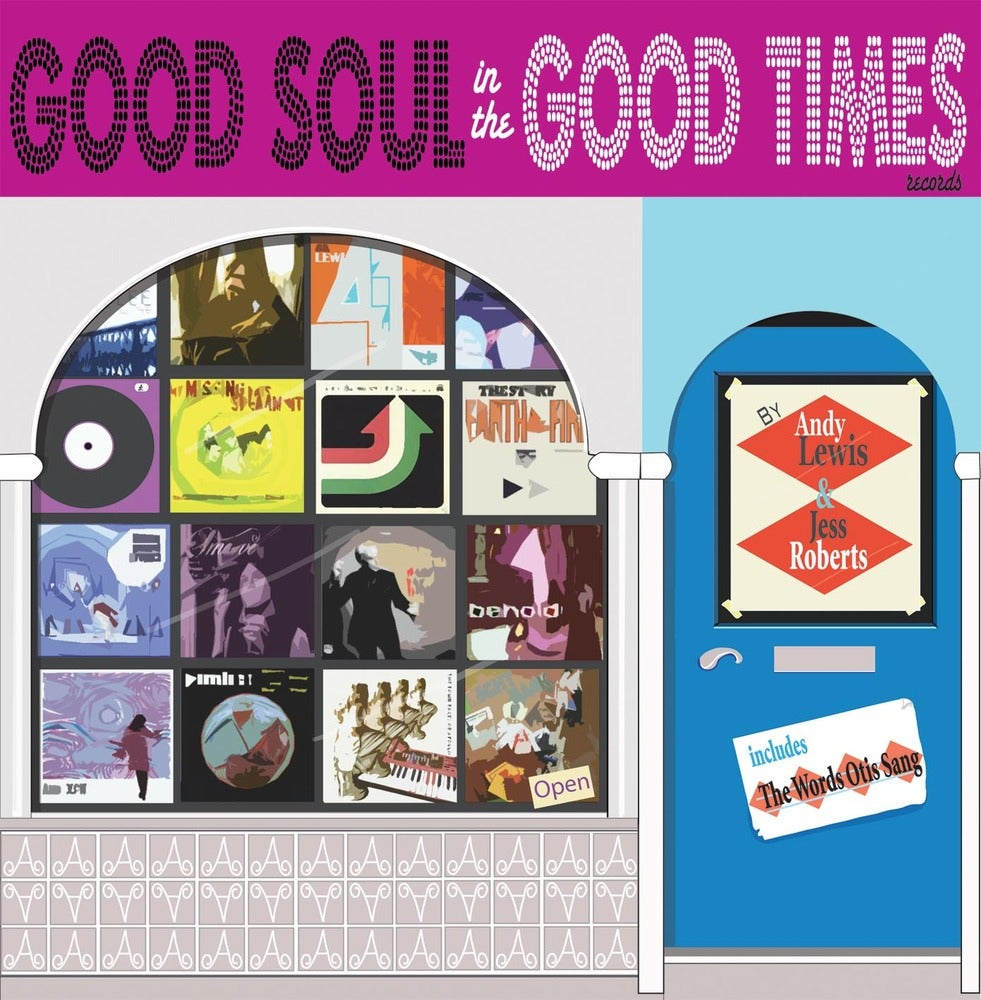 """Image of Andy Lewis - A Good Soul In The Good Times 7"""""""