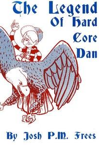 Image of The Legend of Hardcore Dan