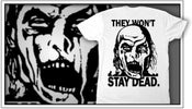 "Image of ""They Won't Stay Dead"" Tee"