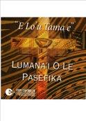 Image of Lumana'i o le Pasefika 'E Lo'u Tama e'