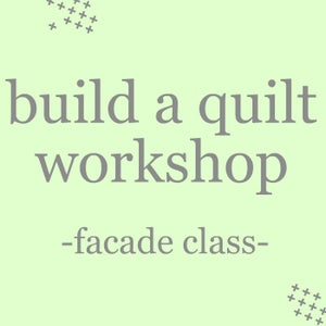 Image of build a quilt workshop: facade
