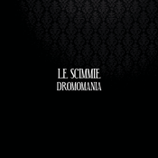 Image of CD Le Scimmie - Dromomania
