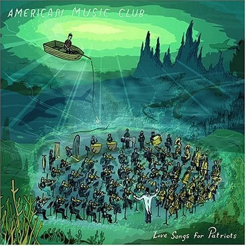 Image of American Music Club - Love Songs For Patriots