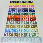 Image of BECAUSE RACE CAR (2x)