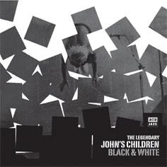 Image of John's Children - Black & White CD