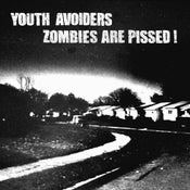 "Image of YOUTH AVOIDERS/ ZOMBIES ARE PISSED ""split"""
