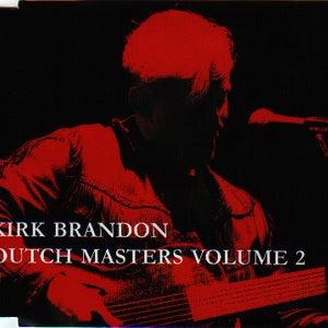 "Image of KIRK BRANDON ""Dutch Masters VOL TWO"" CD"
