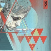 Image of Danny Drive Thru - Psychedelia Smith 7""