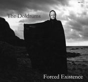 Image of The Doldrums - Forced Existence 7""