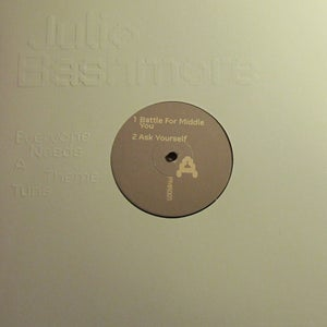 Image of Julio Bashmore 'Everyone Needs A Theme Tune' E.P [Repress]