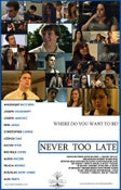 "Image of ""Never Too Late"" Poster"