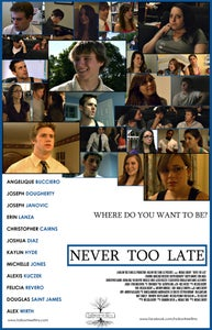 """Image of """"Never Too Late"""" Poster"""
